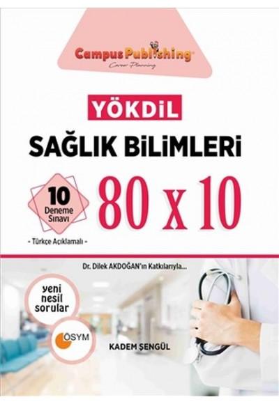 YÖKDİL Sağlık Bilimleri 80x10 10 Deneme Toplam 800 Soru