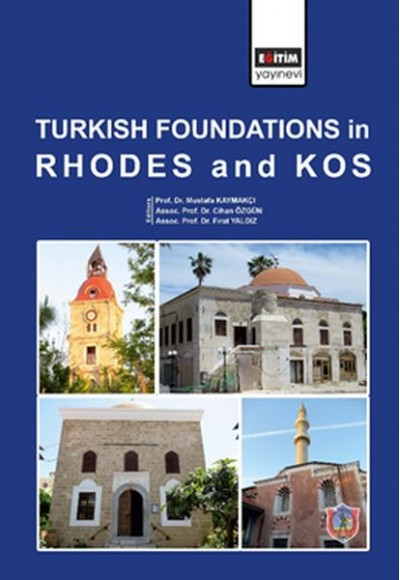Turkish Foundations In Rhodes And Kos Ciltli