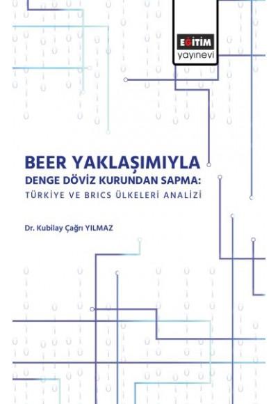 Beer Yaklaşımı ile Denge Döviz Kurunda Sapma
