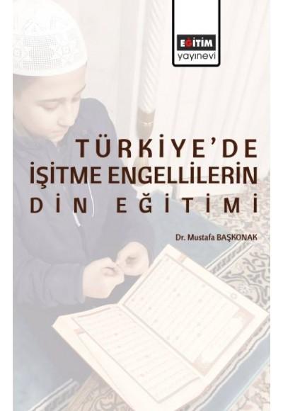 Türkiyede İşitme Engellilerin Din Eğitimi