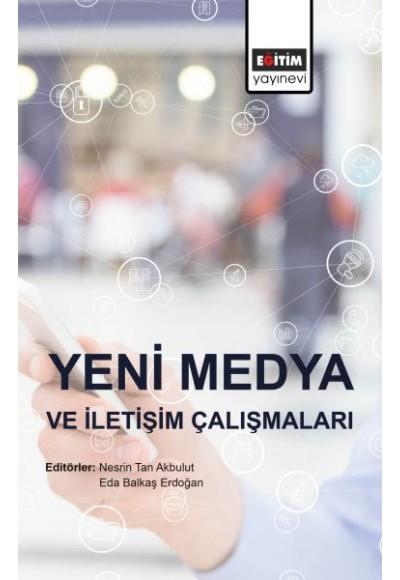 Yeni Medya ve İletişim Çalışmaları