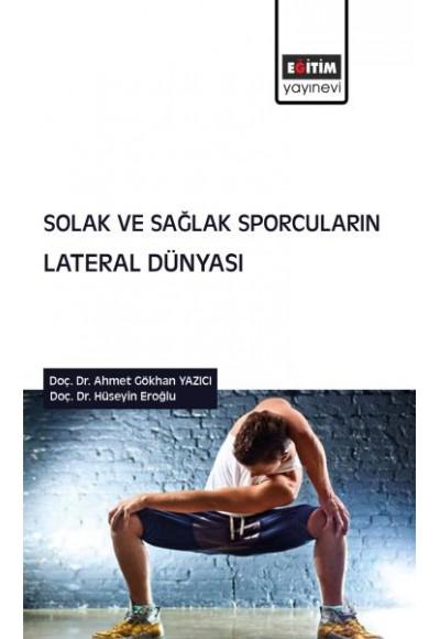 Solak ve Sağlak Sporcuların Lateral Dünyası
