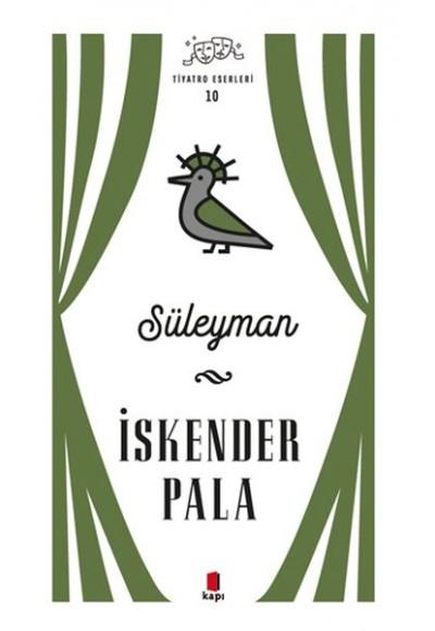 Süleyman Tiyatro Eserleri 10