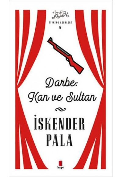 Darbe Kan ve Sultan Tiyatro Eserleri 6