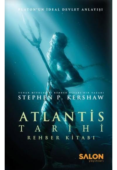 Atlantis Tarihi Rehber Kitabı - Platon'un İdeal Devlet Anlayışı