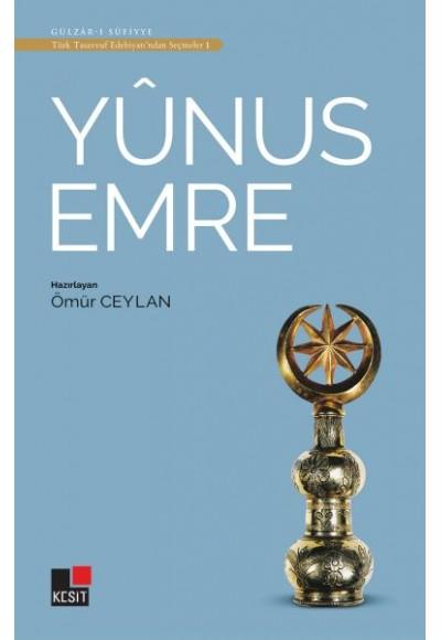 Yunus Emre Türk Tasavvuf Edebiyatı'ndan Seçmeler 1