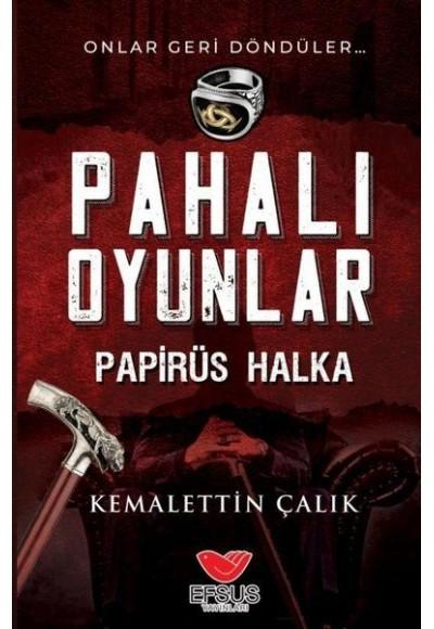 Pahalı Oyunlar - Papirüs Halka