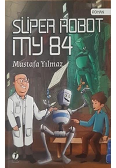 Süper Robot MY 84