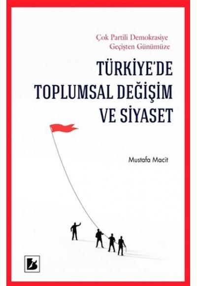 Türkiyede Toplumsal Değişim ve Siyaset