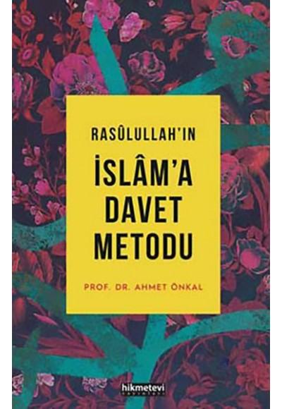 Rasulullahın İslama Davet Metodu Ciltsiz