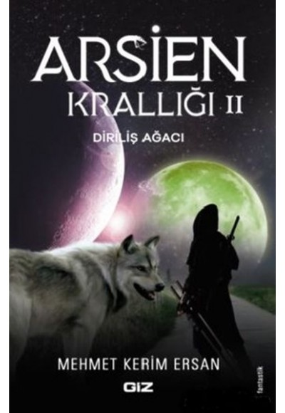 Arsien Krallığı 2 Diriliş Ağacı
