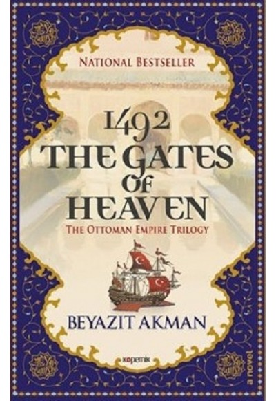 1492 The Gates Of Heaven - The Ottoman Empire Trilogy