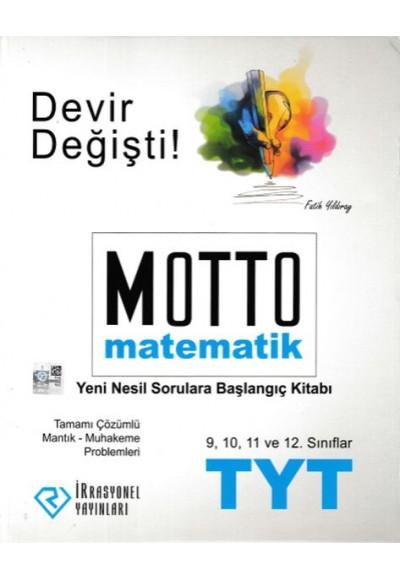 İrrasyonel TYT Motto Matematik Yeni Nesil Sorulara Başlangıç Kitabı Yeni
