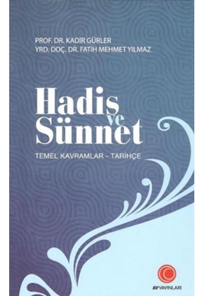 Hadis ve Sünnet (Temel Kavramlar)