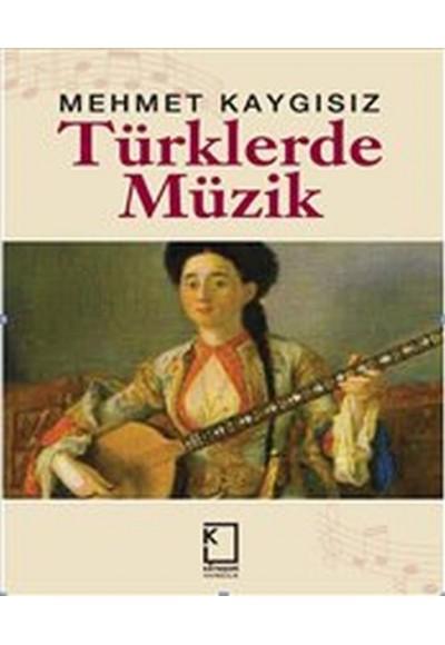 Türklerde Müzik Ciltli