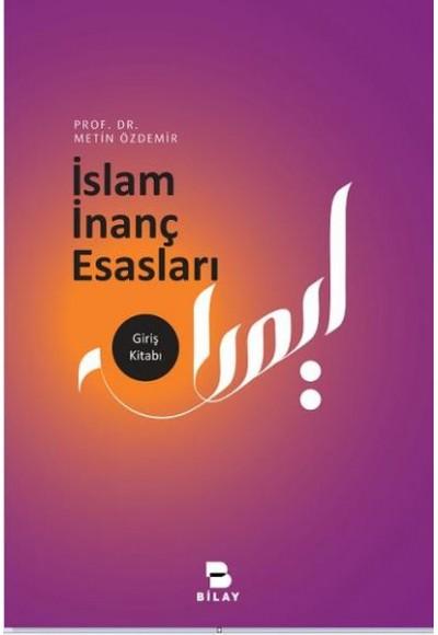 İslam İnanç Esasları