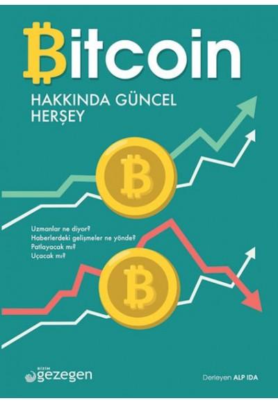 Bitcoin Hakkında Herşey
