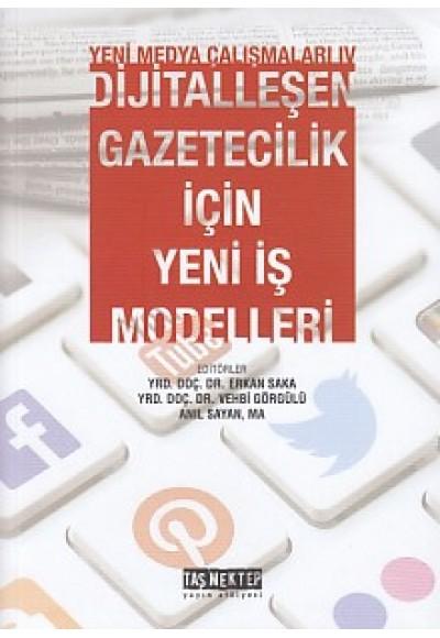 Yeni Medya Çalışanları 4 Dijitalleşen Gazetecilik İçin Yeni İş Modelleri