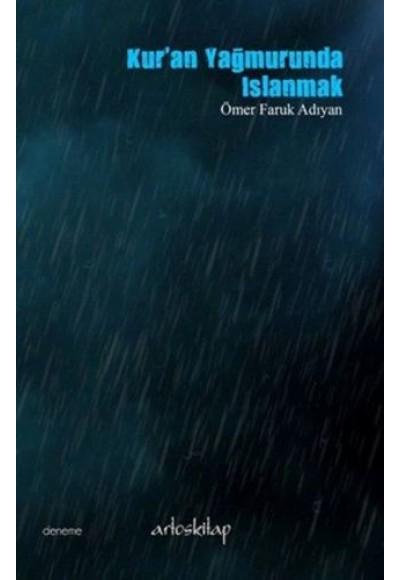 Kuran Yağmurunda Islanmak