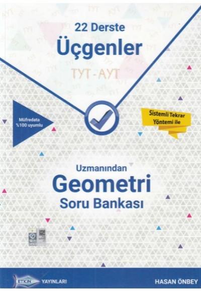 Etkin TYT AYT Uzmanından Geometri Soru Bankası 22 Derste Üçgenler Yeni