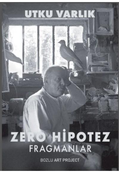 Zero Hipotez Fragmanlar
