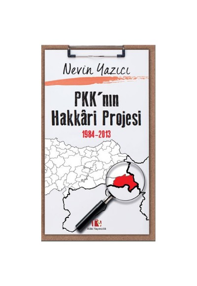PKK'nın Hakkari Projesi 1984 2013