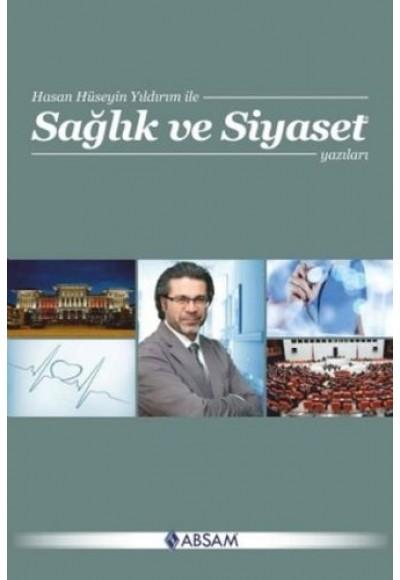 Sağlık ve Siyaset Yazıları