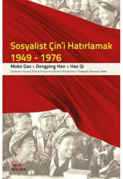 Sosyalist Çini Hatırlamak 1949 1976