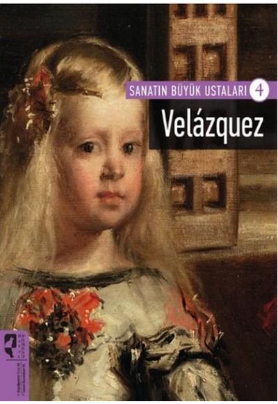 Velazquez Sanatın Büyük Ustaları 4