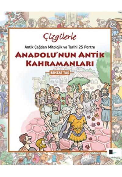 Çizgilerle Anadolunun Antik Kahramanları