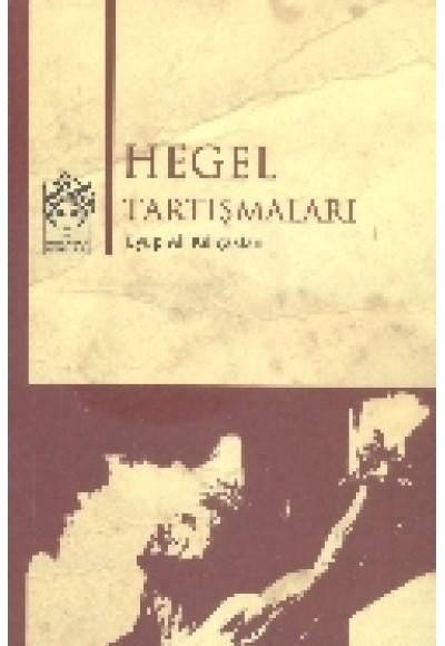 Hegel Tartışmaları