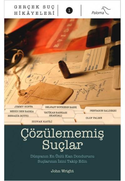 Çözülememiş Suçlar Gerçek Suç Hikayeleri 1
