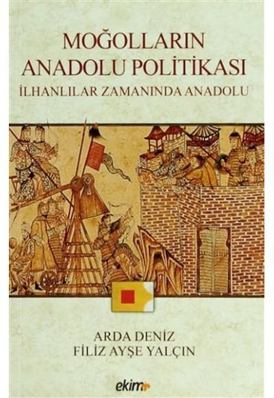 Moğolların Anadolu Politikası İlhanlılar Zamanında Anadolu