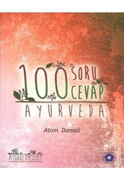 Ayurveda 100 Soru 100 Cevap