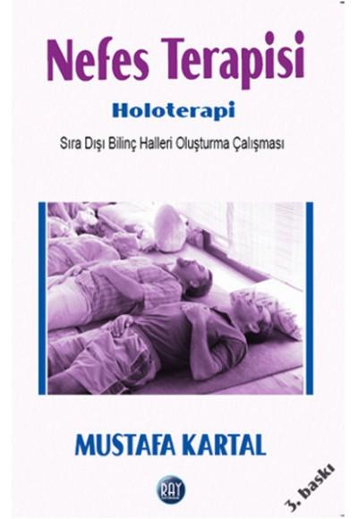 Nefes Terapisi Holoterapi Sıra Dışı Bilinç Halleri Oluşturma Çalışması