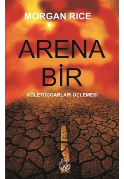Arena Bir  Köletüccarları Üçlemesi