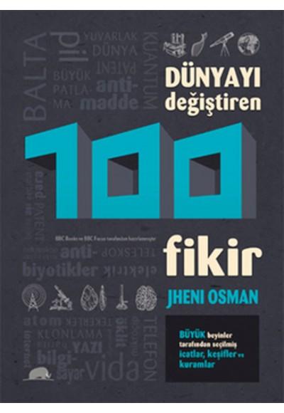Dünyayı Değiştiren 100 Fikir