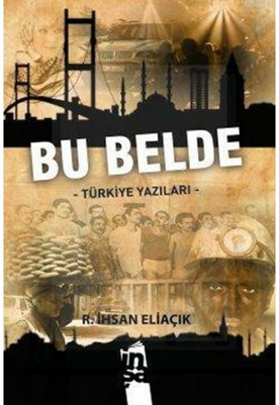 Bu Belde  Türkiye Yazıları