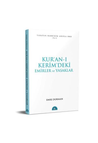 Kur'an ı Kerim'deki Temel Emirler ve Yasaklar