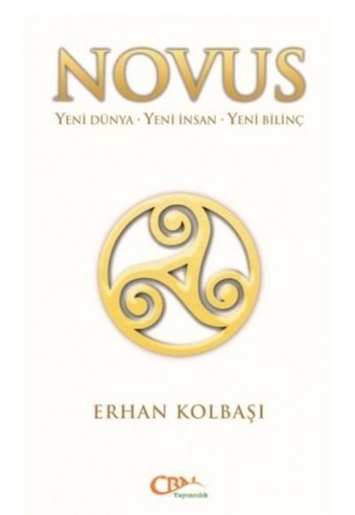 Novus Yeni Dünya Yeni İnsan Yeni Bilinç