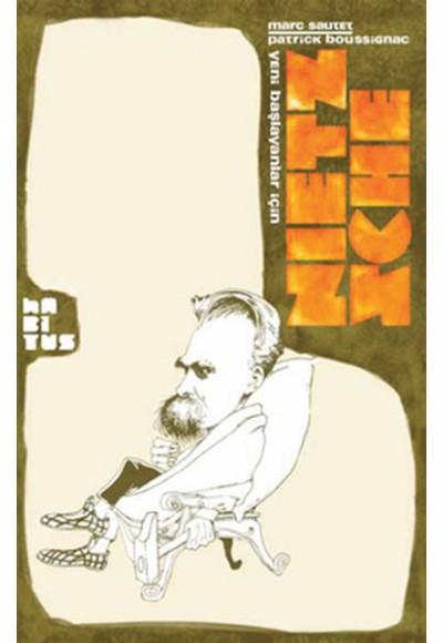 Yeni Başlayanlar İçin Nietzsche