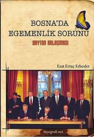 Bosna'da Egemenlik Sorunu Dayton Anlaşması