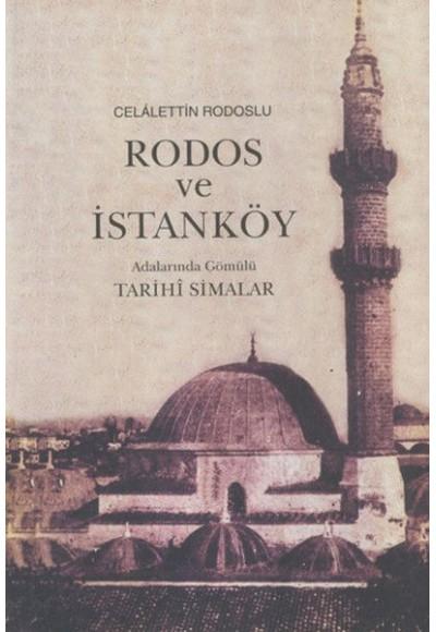 Rodos ve İstanköy Adalarında Gömülü Tarihi Simalar