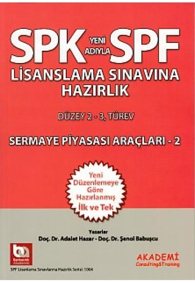 SPK SPF Sermaye Piyasası Araçları 2