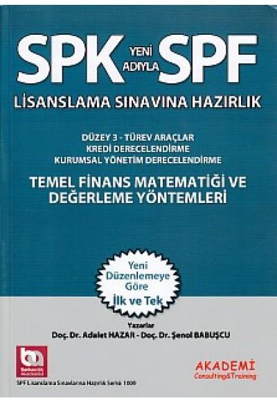 SPK SPF Temel Finans Matematiği ve Değerlendirme Yöntemleri