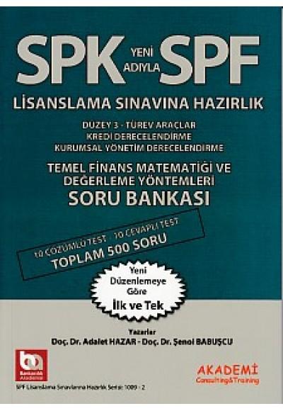 SPK SPF Temel Finans Matematiği ve Değerleme Yöntemleri Soru Bankası