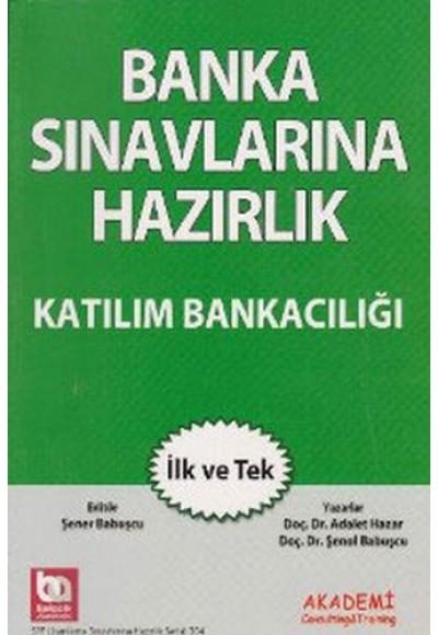 Banka Sınavlarına Hazırlık Katılım Bankacılığı