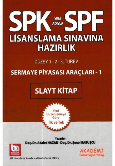 SPK SPF Sermaye Piyasası Araçları 1 Slayt Kitap