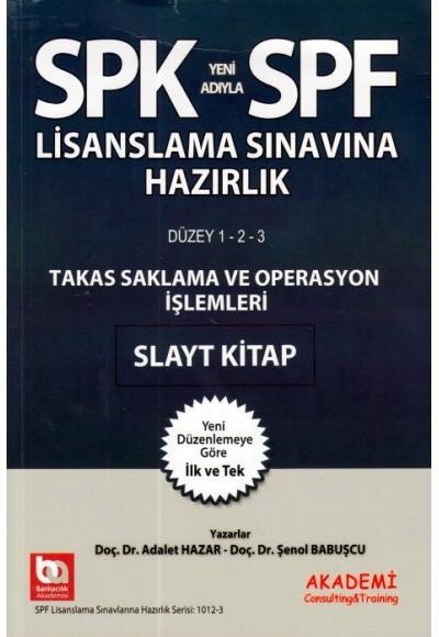 SPK SPF Takas Saklama ve Operasyon İşlemleri Slayt Kitap