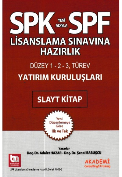 SPK-SPF Yatırım Kuruluşları Slayt Kitap